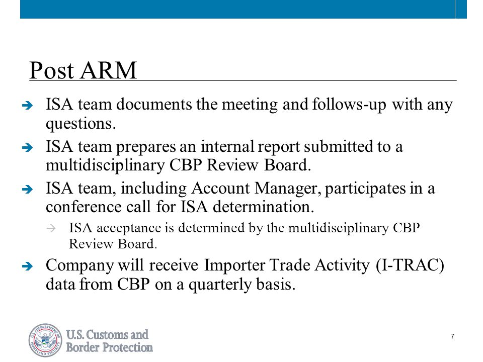 7 Post ARM  ISA team documents the meeting and follows-up with any questions.
