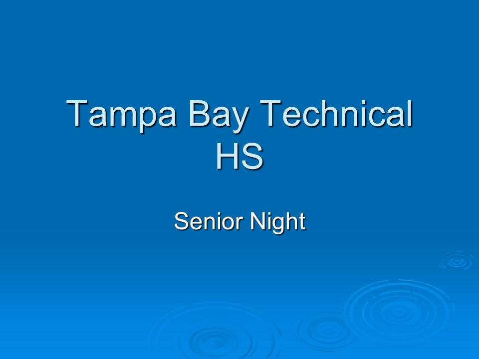 Tampa Bay Technical HS Senior Night