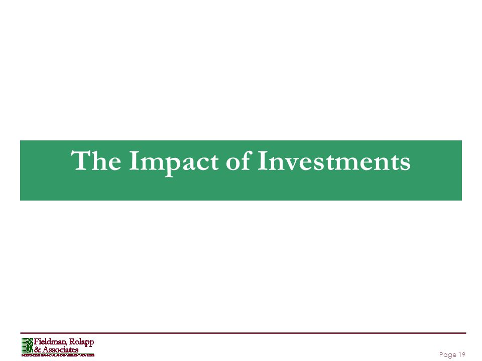 Page 19 The Impact of Investments