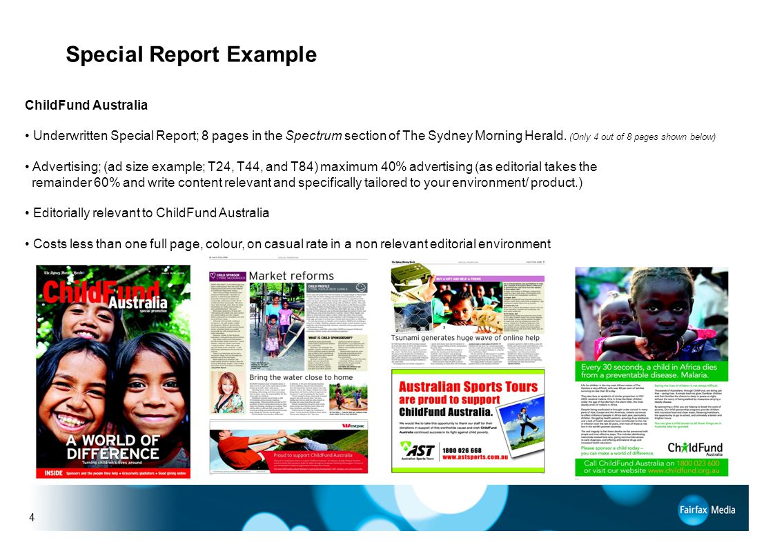4 Special Report Example ChildFund Australia Underwritten Special Report; 8 pages in the Spectrum section of The Sydney Morning Herald.