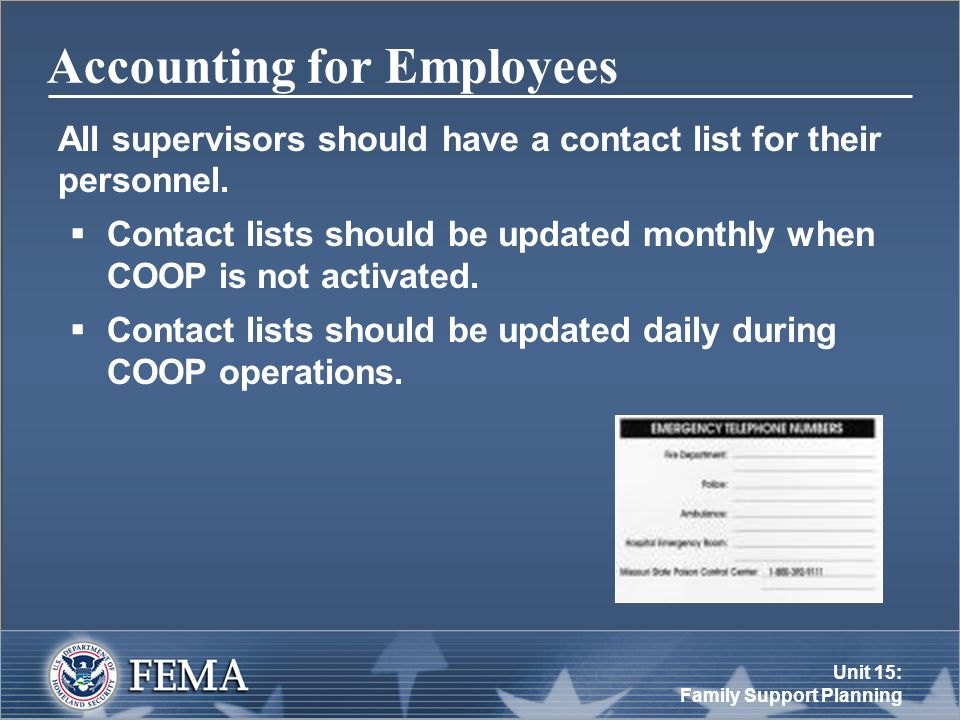 Unit 15: Family Support Planning Accounting for Employees All supervisors should have a contact list for their personnel.