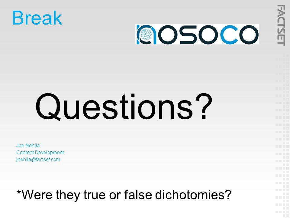 Break Questions.