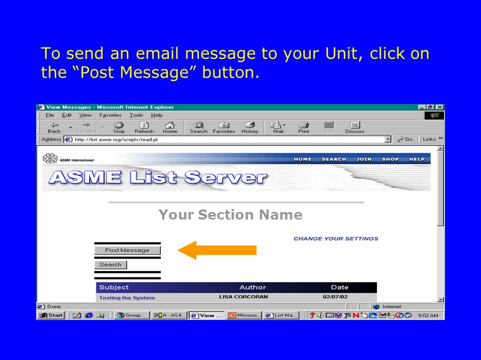To send an email message to your Unit, click on the Post Message button. Your Section Name