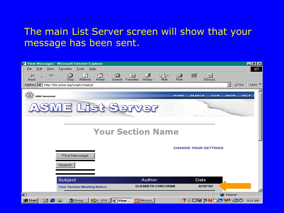 The main List Server screen will show that your message has been sent. Your Section Name