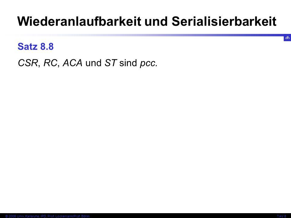16 © 2006 Univ,Karlsruhe, IPD, Prof. Lockemann/Prof.