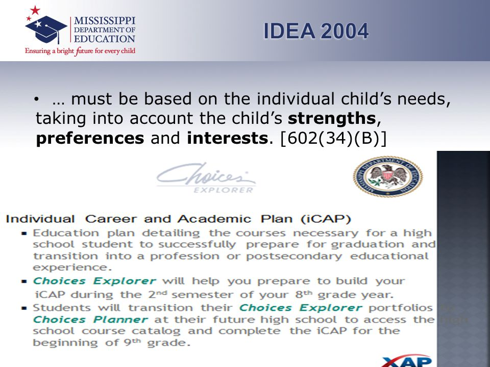 … must be based on the individual child's needs, taking into account the child's strengths, preferences and interests.