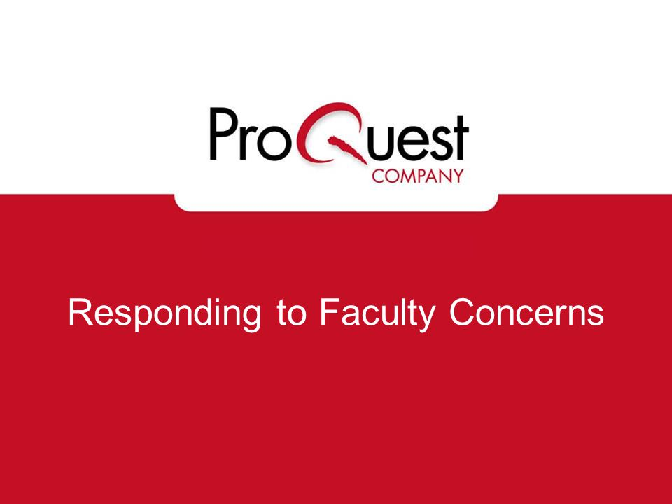 Responding to Faculty Concerns
