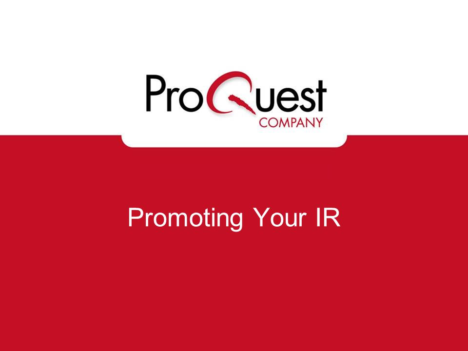Promoting Your IR
