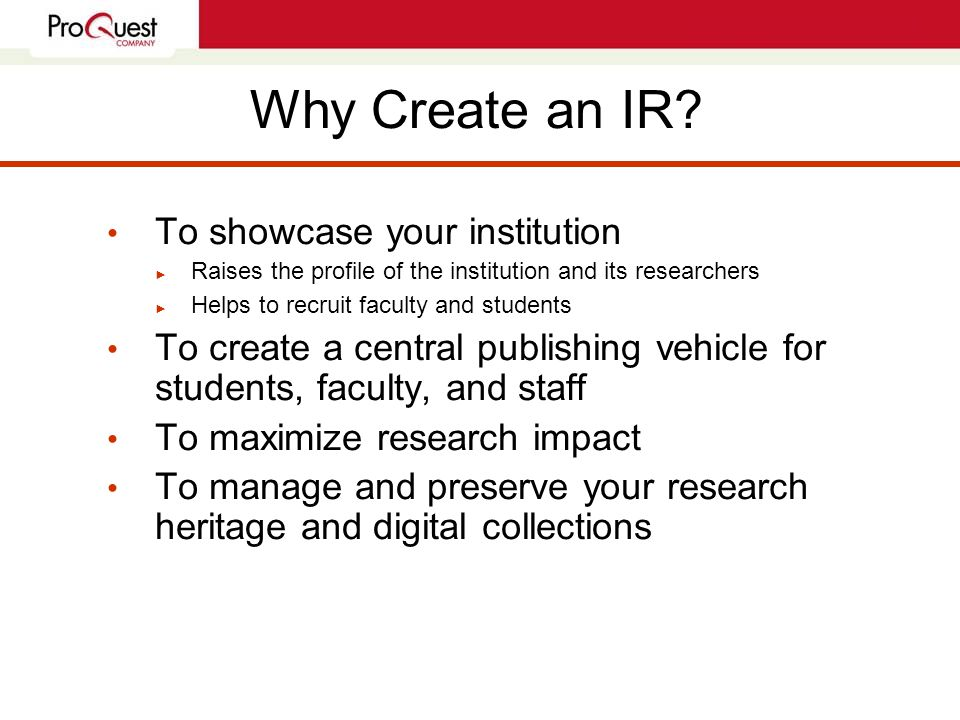 Why Create an IR.