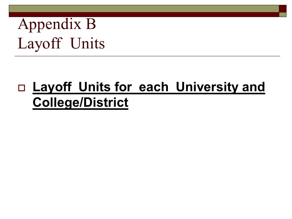 Appendix B Layoff Units  Layoff Units for each University and College/District