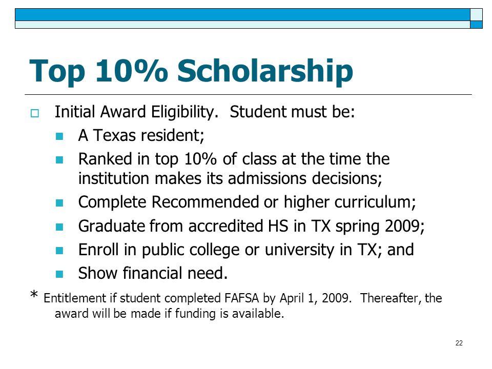 Top 10% Scholarship  Initial Award Eligibility.
