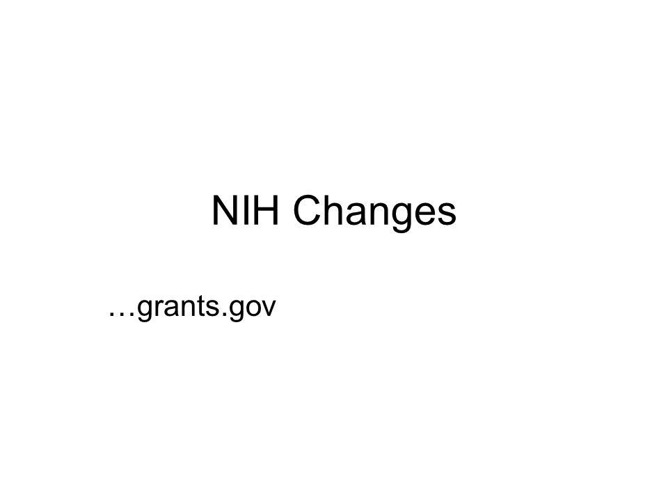 NIH Changes …grants.gov