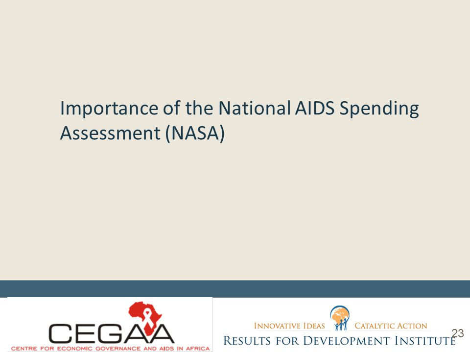 Importance of the National AIDS Spending Assessment (NASA) 23