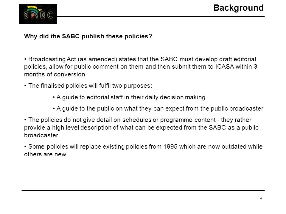 4 Why did the SABC publish these policies.