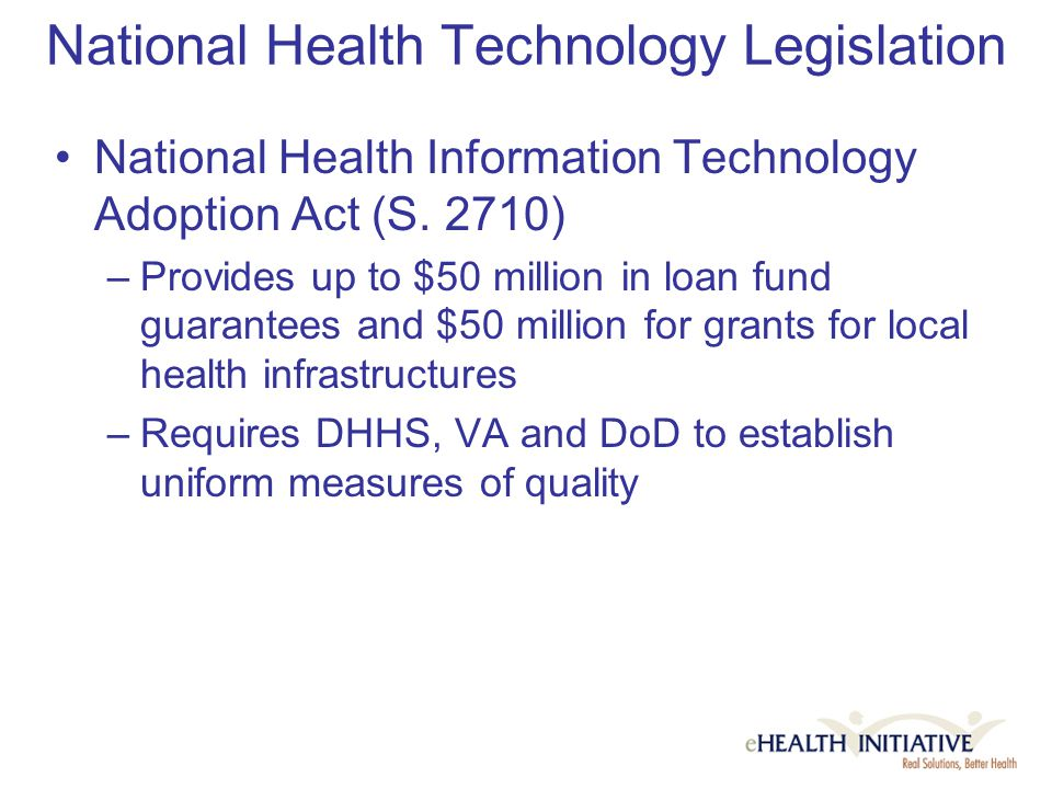 National Health Technology Legislation National Health Information Technology Adoption Act (S.