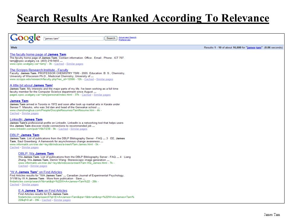 James Tam Search Results Are Ranked According To Relevance