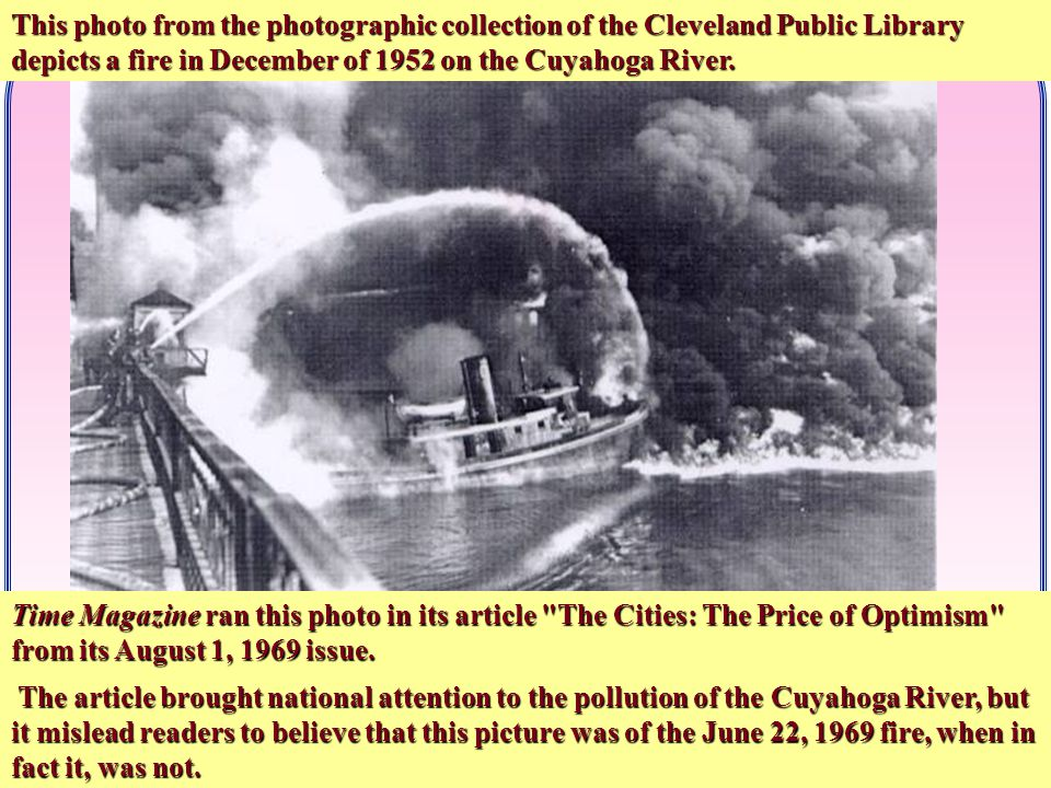CO/WY ASA # 6 THE FABLE OF THE CUYAHOGA RIVER BURNING  The fire began at 11:56 a.m.