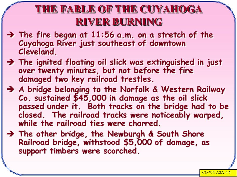 CO/WY ASA # 7 THE FABLE OF THE CUYAHOGA RIVER BURNING - II