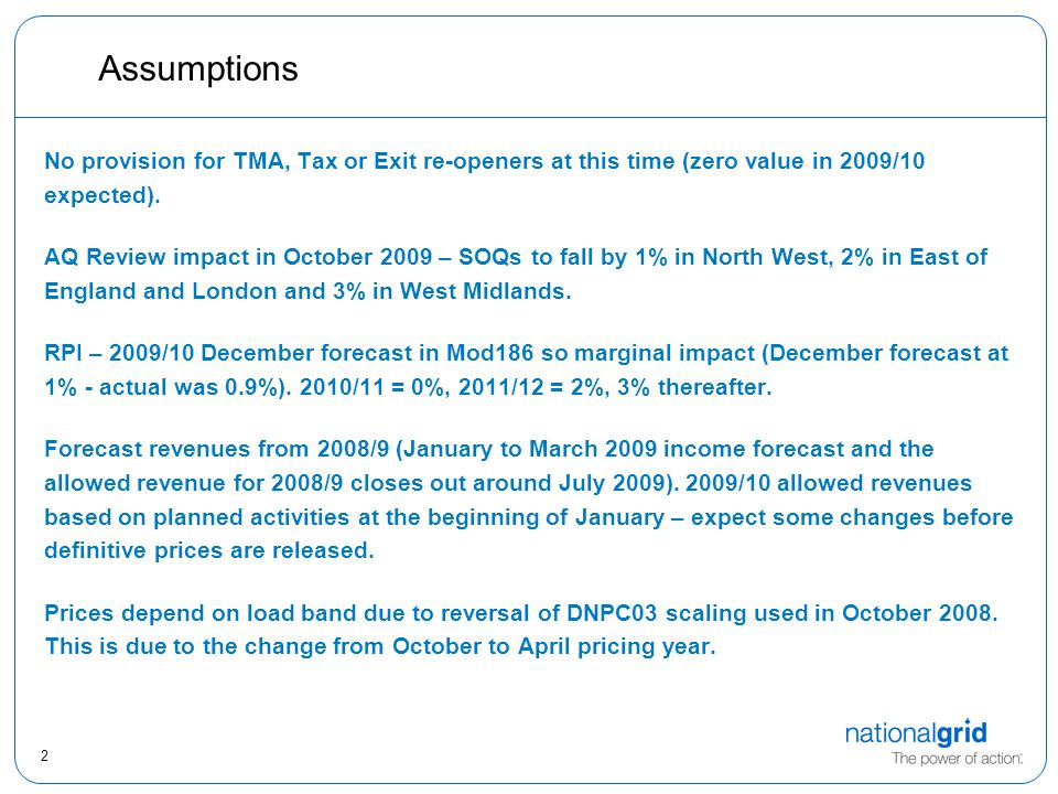 2 Assumptions No provision for TMA, Tax or Exit re-openers at this time (zero value in 2009/10 expected). AQ Review impact in October 2009 – SOQs to f