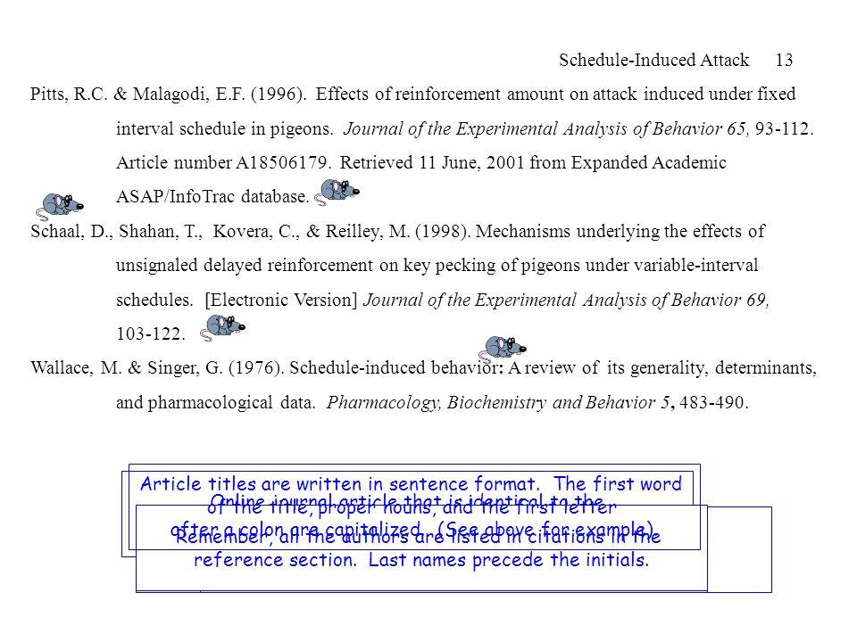 Schedule-Induced Attack 13 Pitts, R.C. & Malagodi, E.F.