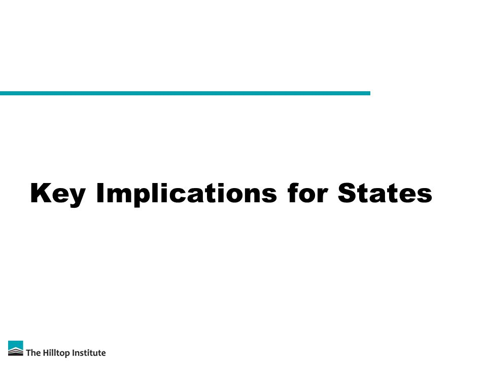 Key Implications for States