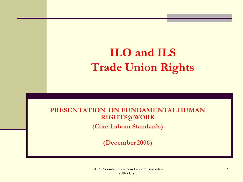 ITUC Presentation on Core Labour Standards - 2006 - Draft 22 Committee on Freedom of Association (CFA) (2)  `Who can submit a complaint to the CFA.