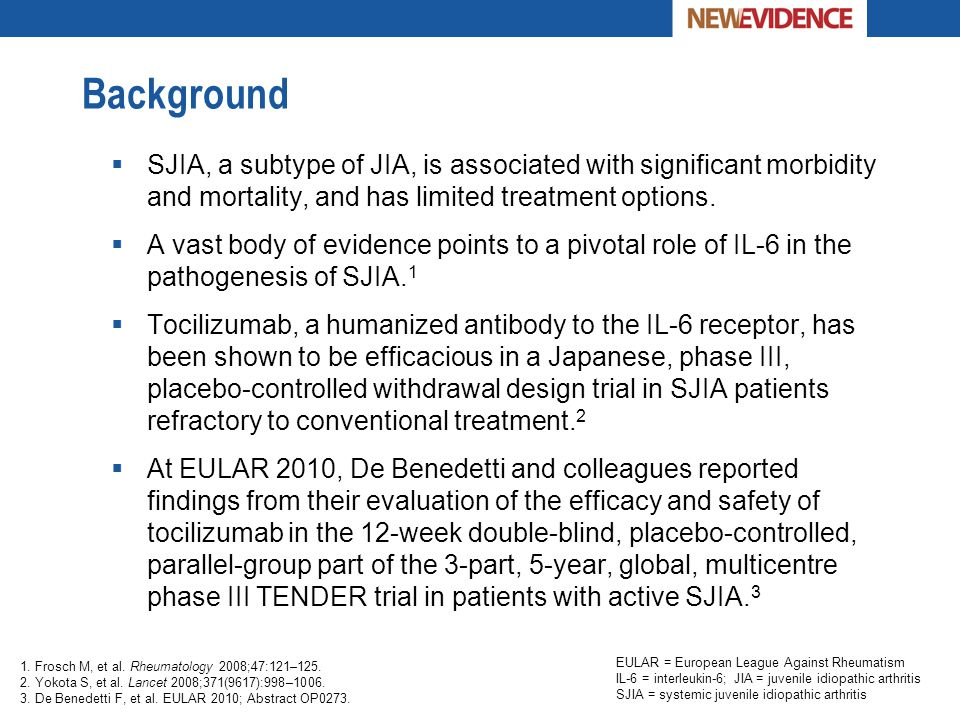 Background  SJIA, a subtype of JIA, is associated with significant morbidity and mortality, and has limited treatment options.  A vast body of evide