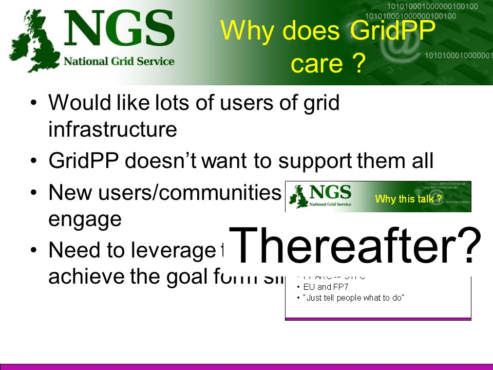 Why does GridPP care .