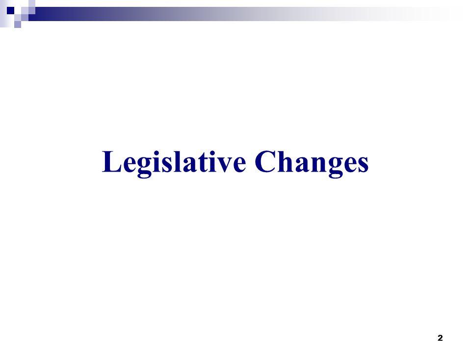 2 Legislative Changes
