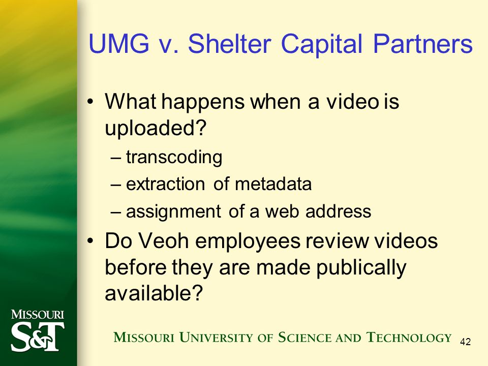 UMG v. Shelter Capital Partners What happens when a video is uploaded.