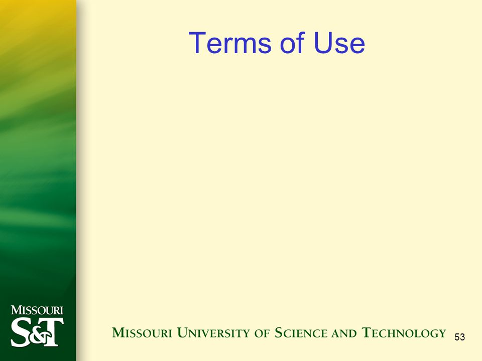Terms of Use 53