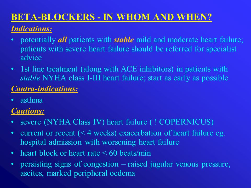 BETA-BLOCKERS - IN WHOM AND WHEN.