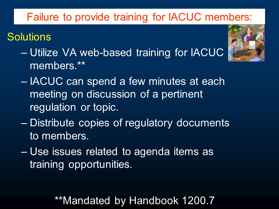 Solutions –Make IACUC approval and facility access contingent upon proof of enrollment.