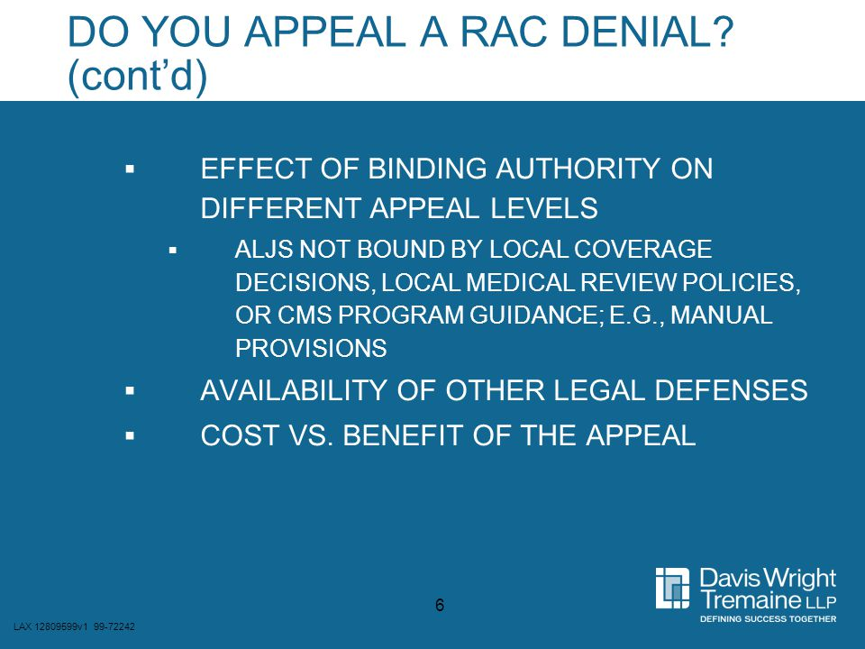 LAX 12809599v1 99-72242 17 OTHER CHALLENGES TO RAC REOPENINGS  DEFENSES AGAINST CLAIM DENIAL