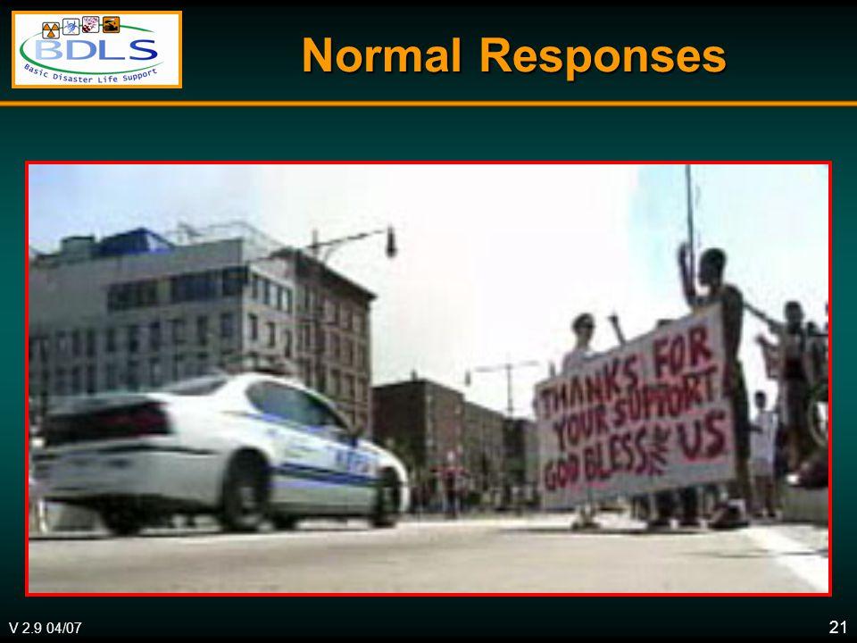 V 2.9 04/07 21 Normal Responses