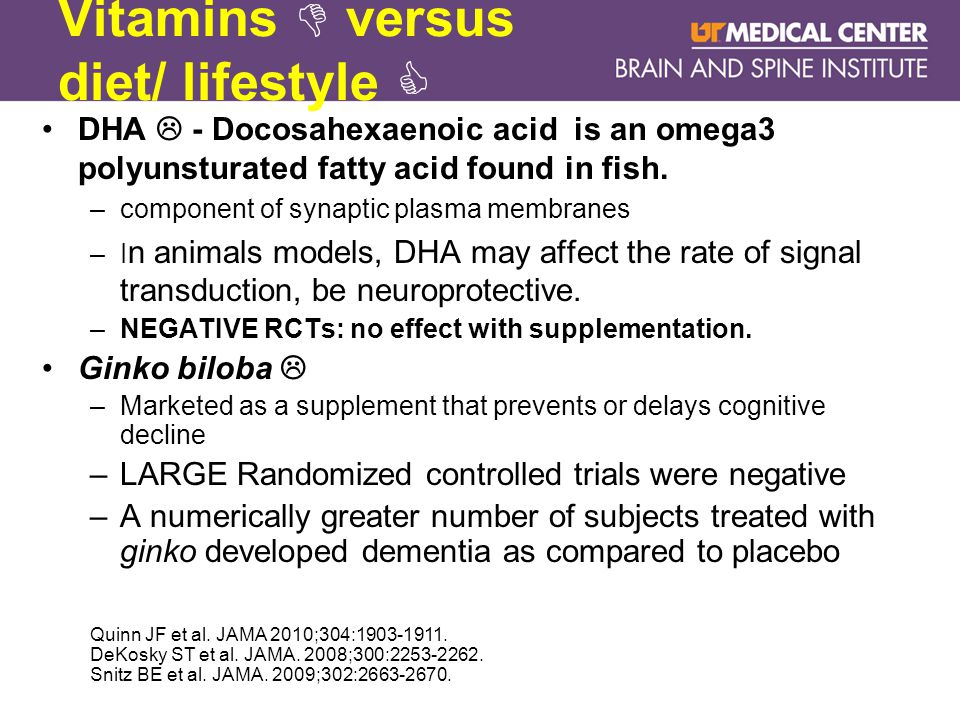 Vitamins  versus diet/ lifestyle  DHA  - Docosahexaenoic acid is an omega3 polyunsturated fatty acid found in fish.