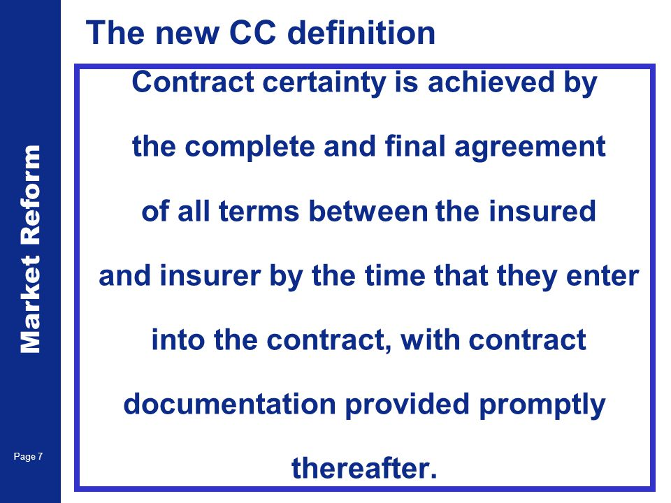 Market Reform Page 8 The structure of CC 1.