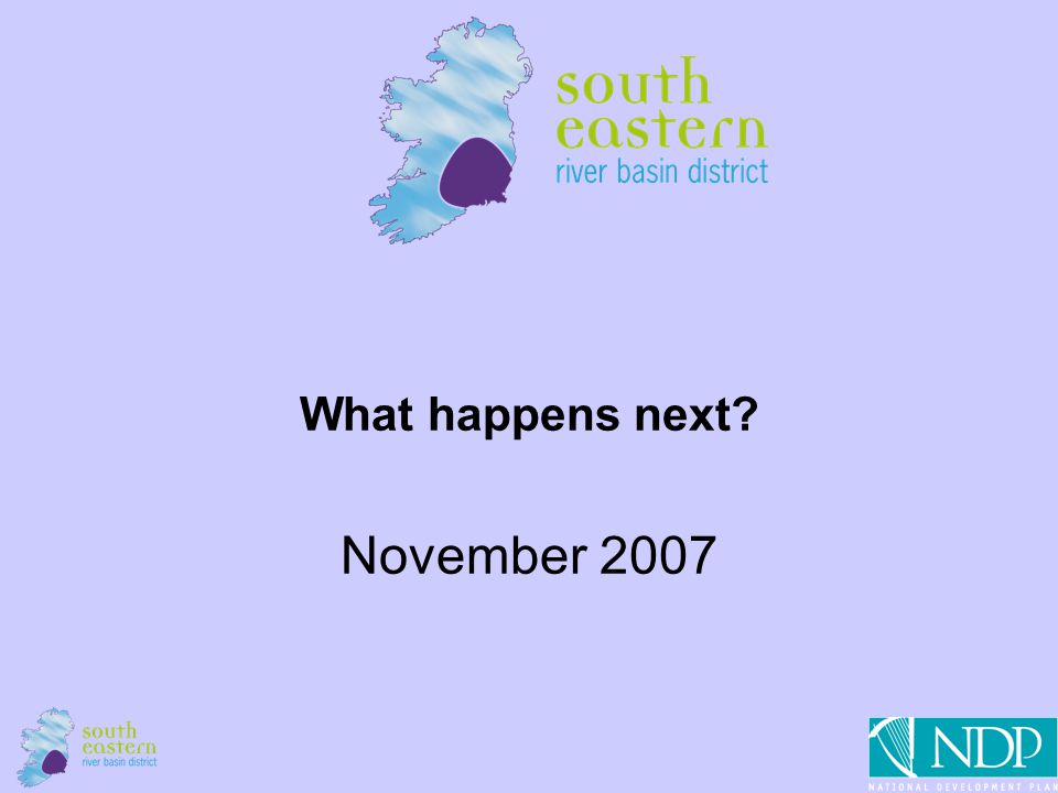 1 What happens next November 2007