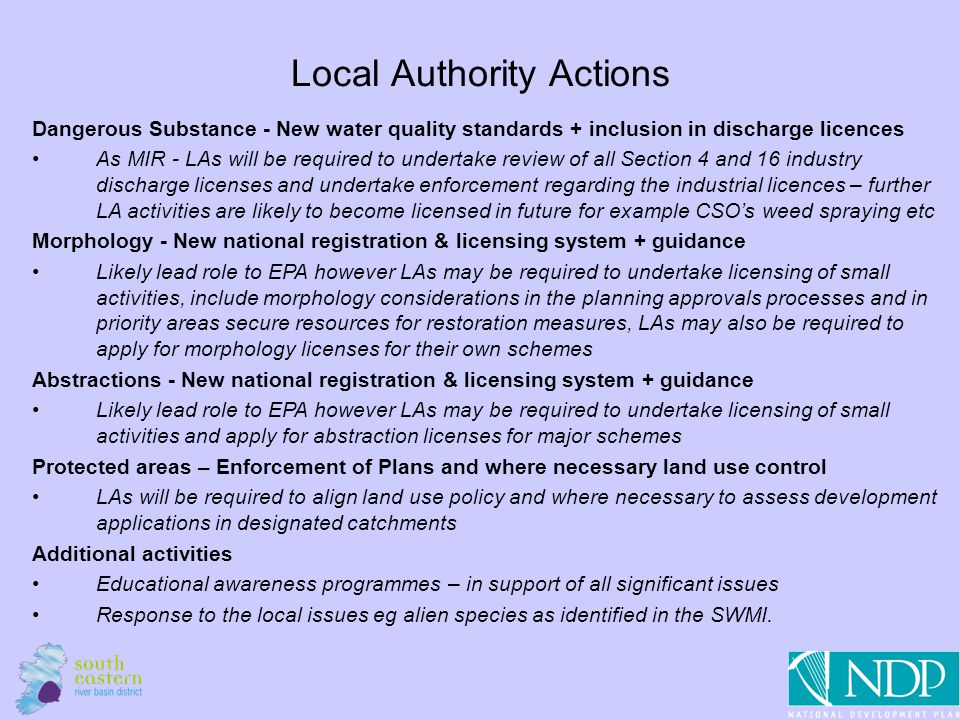 17 Local Authority Actions Dangerous Substance - New water quality standards + inclusion in discharge licences As MIR - LAs will be required to undert