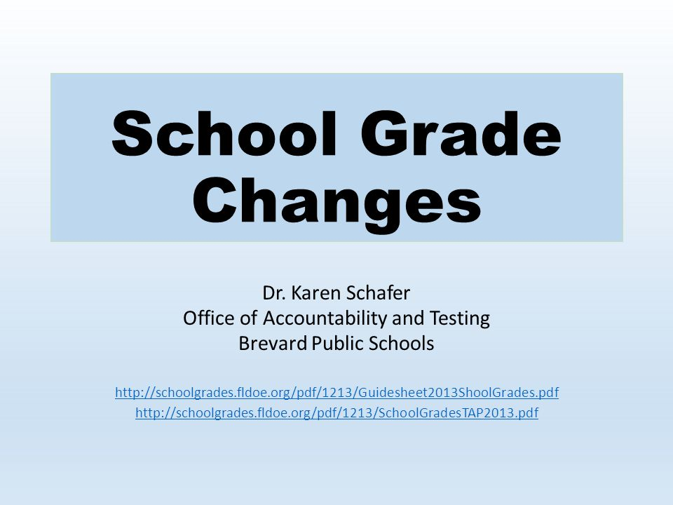 School Grade Changes Dr.