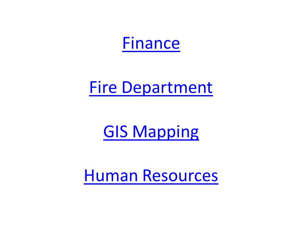 Finance Fire Department GIS Mapping Human Resources