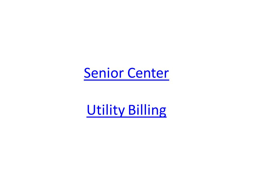 Senior Center Utility Billing