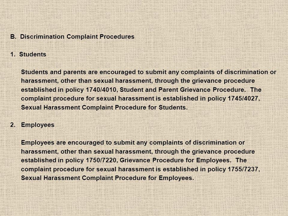 B. Discrimination Complaint Procedures 1.