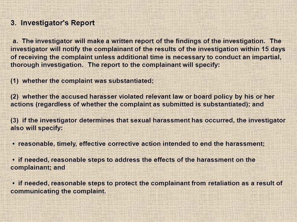 3. Investigator s Report a.