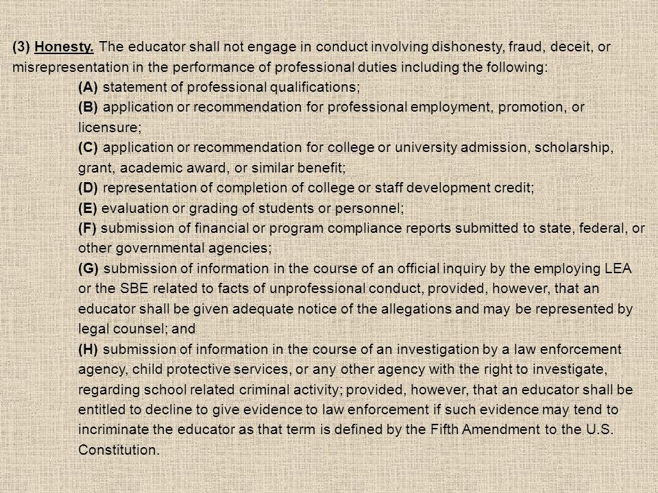 (4) Proper remunerative conduct.