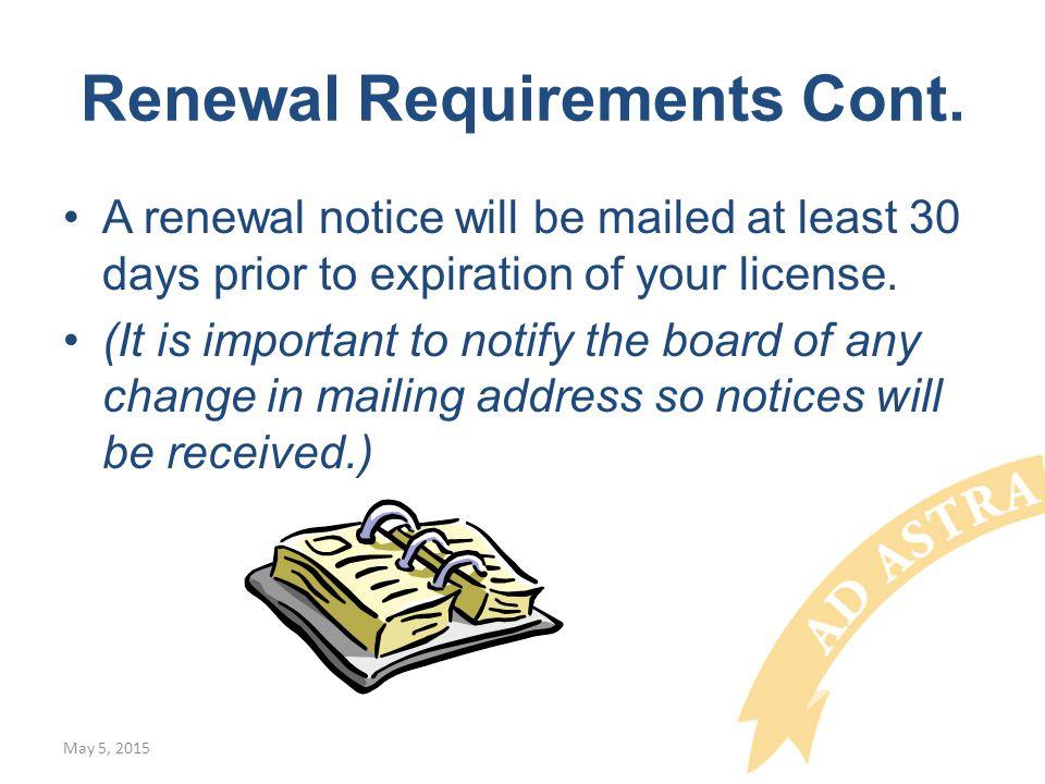 Renewal Requirements Cont.