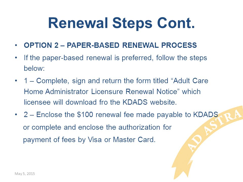 Renewal Steps Cont.