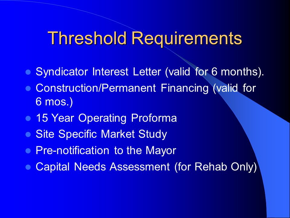 Threshold Requirements Syndicator Interest Letter (valid for 6 months).