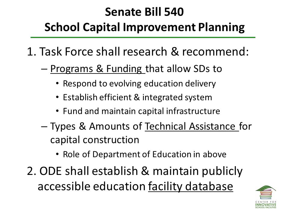 Senate Bill 540 School Capital Improvement Planning 1.