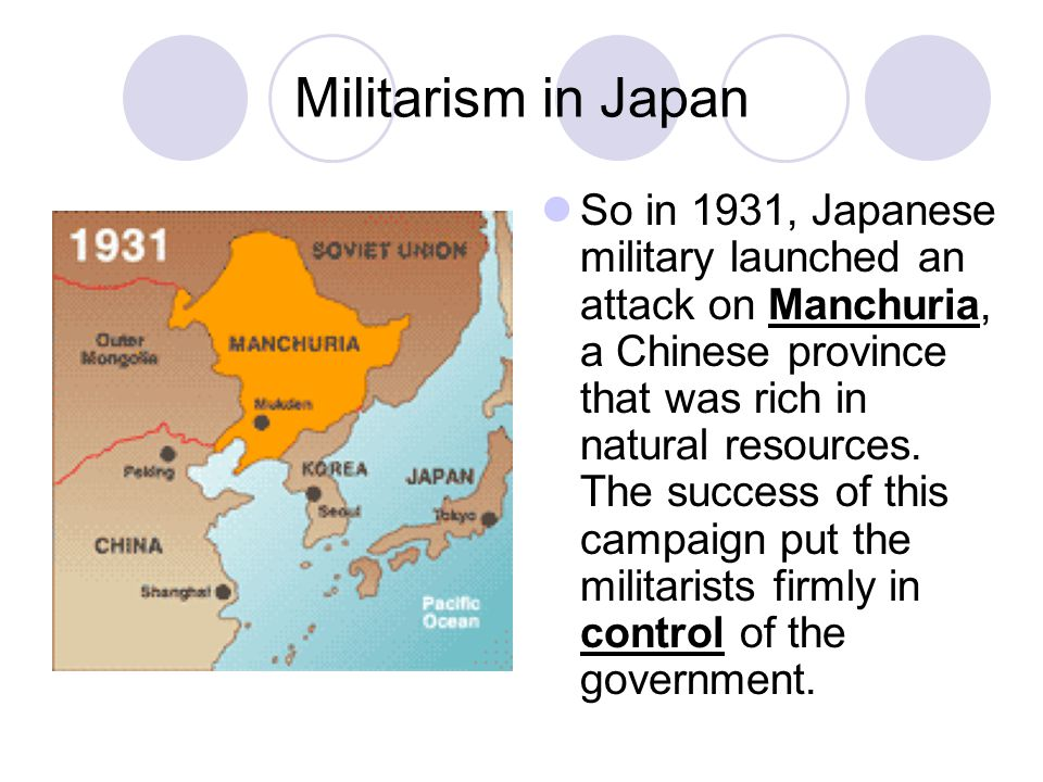 Militarism in Japan So in 1931, Japanese military launched an attack on Manchuria, a Chinese province that was rich in natural resources.